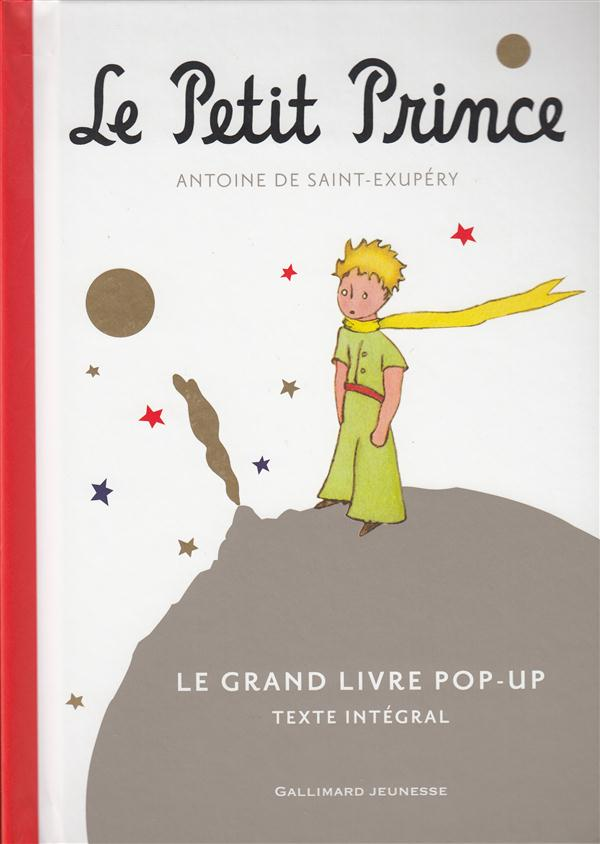 LE PETIT PRINCE - LE GRAND LIVRE POP-UP (TEXTE INTEGRAL)